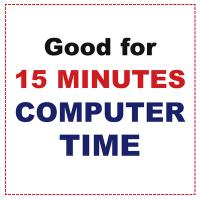 Printable 15 Minutes Computer Time - Printable Misc Coupons - Free Printable Coupons
