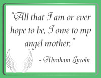 Lincoln Mothers Quotation