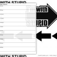 Printable Black and White Im With Stupid - Printable Daily Calendar - Free Printable Calendars