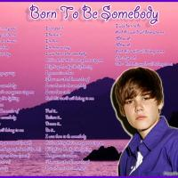 Born to be Somebody by Justin Bieber