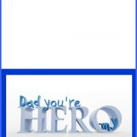 Printable Dad You're My Hero Card - Printable Fathers Day Cards - Free Printable Cards
