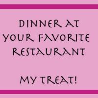 Dinner At Your Favorite Restaurant