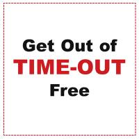 Get Out Of Time-Out Coupon