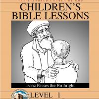 Grade 1 Bible Study: Isaac Passes the Birthright