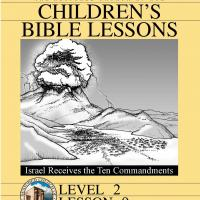 Grade 2 Bible Study: Israel Receives the Ten Commandments