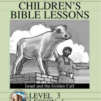 Printable Grade 3 Bible Study: Israel and the Golden Calf - Printable Church Worksheets and Lessons - Free Printable Worksheets