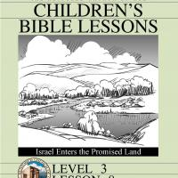 Printable Grade 3 Bible Study: Israel Enters the Promsie Land - Printable Church Worksheets and Lessons - Free Printable Worksheets