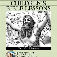 Printable Grade 3 Bible Study: The Life of Samson - Printable Church Worksheets and Lessons - Free Printable Worksheets