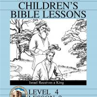 Printable Grade 4 Bible Study: Israel Receives a King - Printable Church Worksheets and Lessons - Free Printable Worksheets
