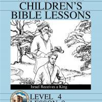 Grade 4 Bible Study: Israel Receives a King