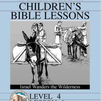 Printable Grade 4 Bible Study: Israel Wanders the Wilderness - Printable Church Worksheets and Lessons - Free Printable Worksheets