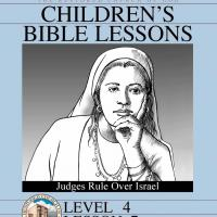 Printable Grade 4 Bible Study: Judges Rule Over Israel - Printable Church Worksheets and Lessons - Free Printable Worksheets