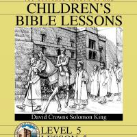 Printable Grade 5 Bible Study: David Crowns Solomon King - Printable Church Worksheets and Lessons - Free Printable Worksheets