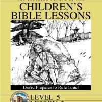 Grade 5 Bible Study: David Prepares to Rule Israel