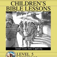 Printable Grade 5 Bible Study: Israel Goes Into Captivity - Printable Church Worksheets and Lessons - Free Printable Worksheets