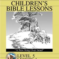Printable Grade 5 Bible Study: A New King Over Israel - Printable Church Worksheets and Lessons - Free Printable Worksheets