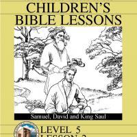 Grade 5 Bible Study: Samuel, David and King Saul