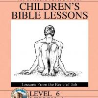 Grade 6 Bible Study: Lessons From the Book of Job