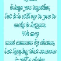 Keeping Someone is a Choice