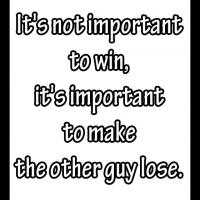 Not Important to Win Funny Quote