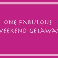 Printable One Fabulous Weekend Getaway - Printable Misc Coupons - Free Printable Coupons