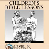 Kinder Bible Study: Cain and Abel