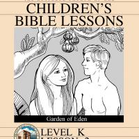 Kinder Bible Study: Garden of Eden