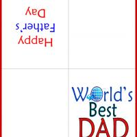 Printable To the World's Best Dad - Printable Fathers Day Cards - Free Printable Cards