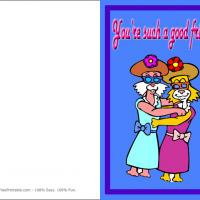 Printable You're A Good Friend - Printable Greeting Cards - Free Printable Cards