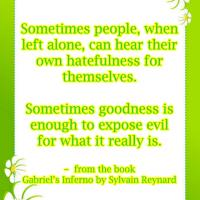 Goodness to Expose Evil