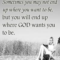 Where God Wants You to Be Quote