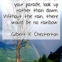 Without the Rain There's No Rainbow Quote